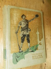 náhled knihy - Bouře na Balkáně : román z balkánské války r. 1912-13