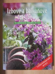 náhled knihy - Izbové a balkónové rastliny : Na spríjemnenie atmosféry bývania