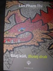 náhled knihy - Bílej kůň, žlutej drak