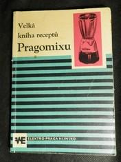 náhled knihy - Velká kniha receptů Pragomixu