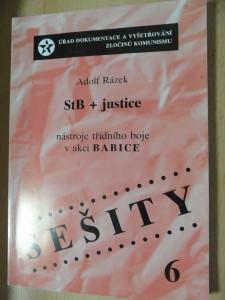 náhled knihy - StB + justice : nástroje třídního boje v akci Babice