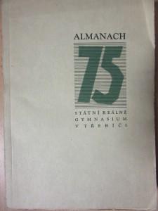 náhled knihy - Almanach : 75 let gymnasia v Třebíči
