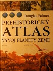 náhled knihy - Prehistorický atlas : vývoj planety Země