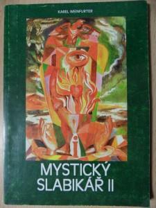 náhled knihy -  aukce Druhý mystický slabikář, to jest, Klíč pro žáky D.S. : výklady mysterií, znaků a symbolů a tajných charakterů hermetických a rosikruciánských, jakých užívá Duch Svatý mluvě k člověku : živá díla minulosti