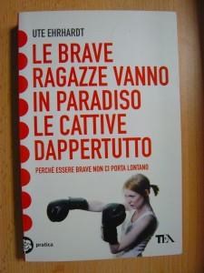náhled knihy - Le brave ragazze vanno in paradiso le cattive dappertutto