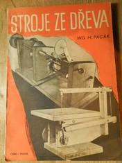 náhled knihy - Stroje ze dřeva : deset návodů k účelnému využití dřeva při stavbě strojů pro malou dílnu