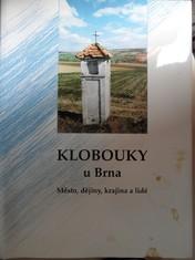 náhled knihy - Klobouky u Brna : město, dějiny, krajina a lidé
