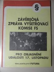náhled knihy - Závěrečná zpráva vyšetřovací komise Federálního shromáždění pro objasnění událostí 17. listopadu 1989