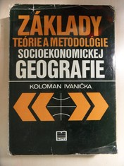 náhled knihy - Základy teórie a metodológie socioekonomickej geografie