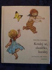 náhled knihy - Koulej se, sluníčko, kutálej : četba pro žáky základních škol