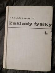 náhled knihy - Základy fysiky : Příručka pro vys. školy. 1. [díl], Úvod do studia fysiky. Mechanika. Akustika. Termika