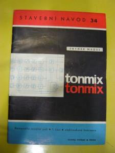 náhled knihy - Tonmix : Univerzální mixážní pult. 1. část, Elektronková koncepce