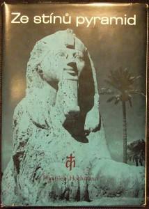 náhled knihy - Ze stínů pyramid : putování k Sinaji : Mojžíš - prostředník Zákona a smlouvy