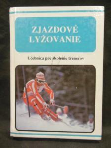 náhled knihy - Zjazdové lyžovanie : Učebnica pre školenie trénerov