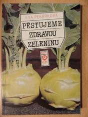 náhled knihy - Pěstujeme zdravou zeleninu