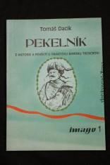náhled knihy - Pekelník, Z historie a pověstí o Františku baronu Trenckovi