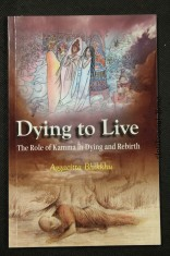 náhled knihy - Dying fo Live : The Role of Kamma in Dying and Rebirth