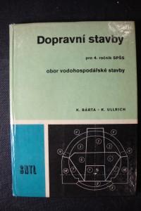 náhled knihy - Dopravní stavby : pro 4. ročník SPŠS : obor vodohospodářské stavby