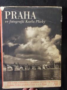 náhled knihy - Praha ve fotografii Karla Plicky : Výbor jeho díla ... v letech 1939-1940