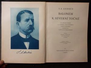 náhled knihy - Balonem k severní točně : Na základě zápisků S.A. Andréea, Nilse Strindbergra a Knuta Fraenkela nalezených v létě 1930 na Bílém ostrově