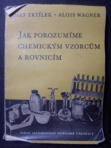 náhled knihy - Jak porozumíme chemickým vzorcům a rovnicím : Určeno studentům-začátečníkům a laboratorním pracovníkům