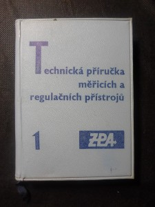 náhled knihy - Technická příručka měřicích a regulačních přístrojů : určeno pro všechny prac. v oboru měření a regulace. 1. díl, Měřicí a regulační přístroje pro tepelně technickou kontrolu