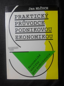 náhled knihy - Praktický průvodce podnikovou ekonomikou : ekonomické analýzy pro podnikatele
