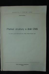 náhled knihy - Přehled struktury a drah CNS [centrální nervová soustava]