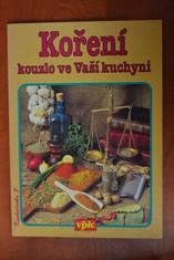 náhled knihy - Koření : Kouzlo ve Vaší kuchyni