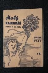 náhled knihy - Malý kalendář : Dětské neděle. Na školní rok 1940-1941. Ročník XIII.