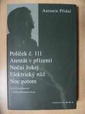 náhled knihy - Políček č. 111, Atentát v přízemí, Noční žokej, Elektrický nůž, Noc potom (čtyři rozhlasové + jedná divadelní hra)