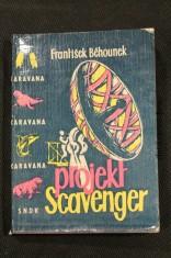 náhled knihy - Projekt Scavenger : Fantastickovědecký příběh z naší doby