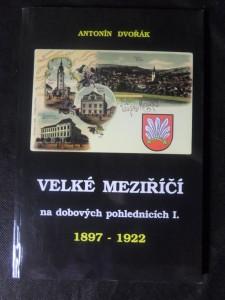 náhled knihy - Velké Meziříčí na dobových pohlednicích I. 1897–1922