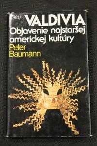 náhled knihy - Valdivia : objavenie najstaršej americkej kultúry