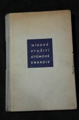 náhled knihy - Mírové využití atomové energie