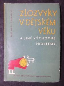 náhled knihy - Zlozvyky v dětském věku a jiné výchovné problémy