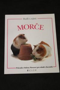 náhled knihy - Morče : průvodce Heleny Piersové pro mladé chovatele