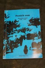 náhled knihy - Prvních osm : Masarykův okruh 1930-1949 / věnování autora