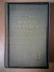 náhled knihy - Křesťanství v myšlení a životě : Pokus o výklad dějinných útvarů křesťanských