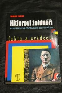 náhled knihy - Hitlerovi žoldnéři : mistři německé válečné mašinérie z let 1939-1945