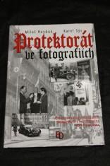 náhled knihy - Protektorát ve fotografiích : přes 200 unikátních fotografií mapuje život v Protektorátu Čechy a Morava