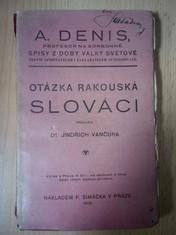 náhled knihy - Otázka rakouská : Slováci : Spisy z doby války světové