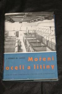 náhled knihy - Moření oceli a litiny : Určeno pro nižší a stř. techn. kádry a pro pracovníky v mořírnách