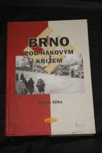 náhled knihy - Brno pod hákovým křížem