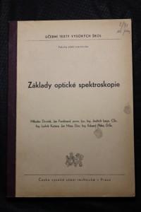 náhled knihy - Základy optické spektroskopie : určeno pro posl. fak. elektrotechn.