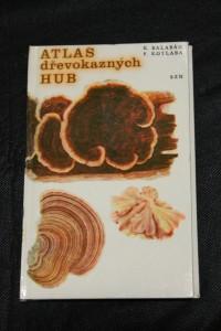 náhled knihy - Atlas dřevokazných hub