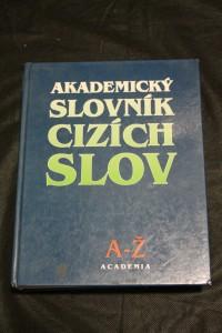 náhled knihy - Akademický slovník cizích slov : [A-Ž]