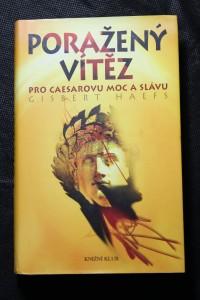 náhled knihy - Poražený vítěz : pro Caesarovu moc a slávu