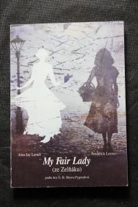 náhled knihy - Alan Jay Lerner - Frederick Loewe, My Fair Lady (ze Zelňáku)