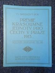 náhled knihy - Prémie Krasoumné jednoty pro Čechy v Praze 1913 : 73. spolkový rok